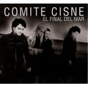 COMITE CISNE - El Final Del Mar CD