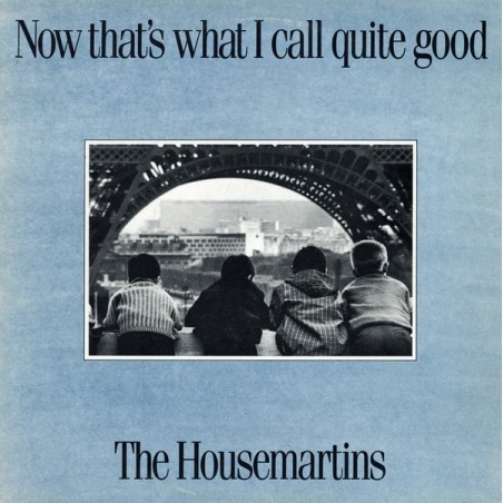 THE HOUSEMARTINS - Now That's What I Call Quite Good CD