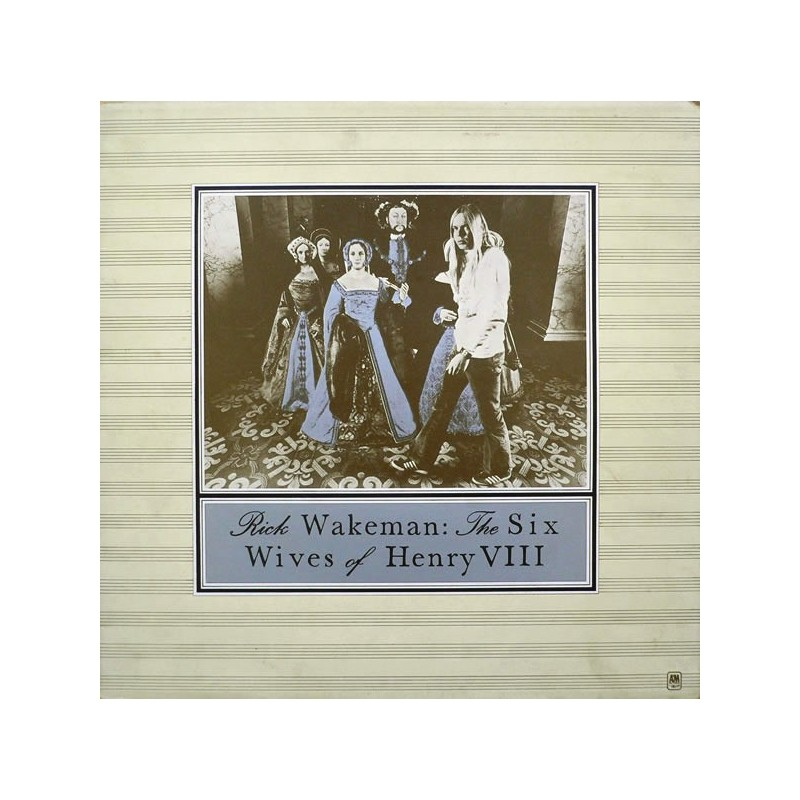 RICK WAKEMAN - The Six Wives Of Henry VIII  LP