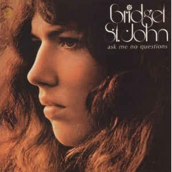 BRIDGET ST. JOHN - Ask Me No Questions CD