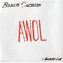 BLACK ORCHIDS - Awol CD