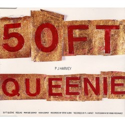 P.J. HARVEY - 50 Ft Queenie 12""