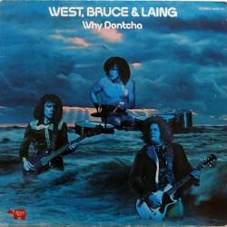 WEST, BRUCE & LAING - Why Dontcha LP