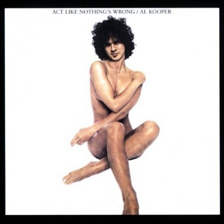 AL KOOPER - Act Like Nothing's Wrong CD
