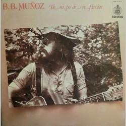 B.B. MUÑOZ - Tiempo De Reflexión LP (Original)