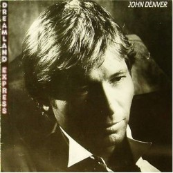 JOHN DENVER - Dreamland Express LP (Original)