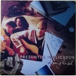 PRESUNTOS IMPLICADOS - El Pan Y La Sal LP (Original)