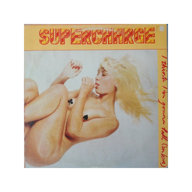 SUPERCHARGE - I Think I'm Gonna Fall (In Love) LP