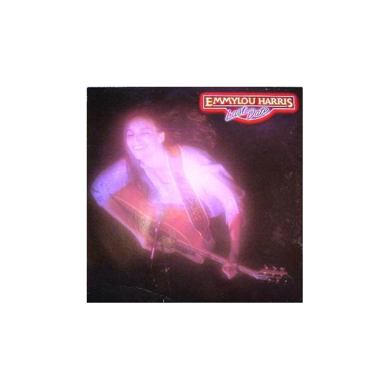 EMMYLOU HARRIS - Last Date LP