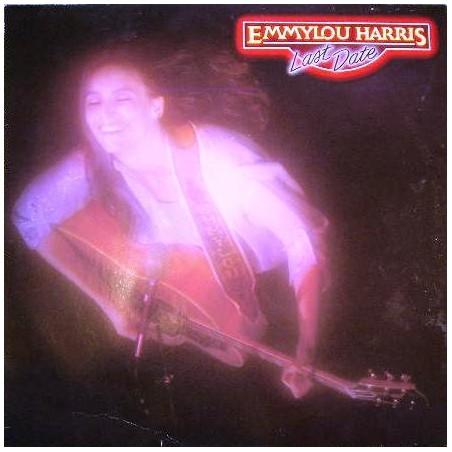 EMMYLOU HARRIS - Last Date LP (Original)