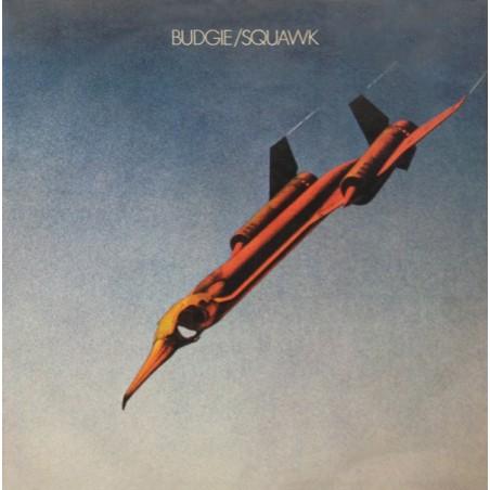 BUDGIE - Squawk LP