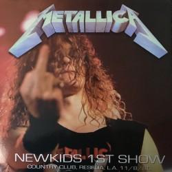 METALLICA – Newkids 1st Show LP