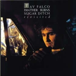 TAV FALCO PANTHER BURNS - Sugar Ditch Revisited/Shake Rag LP