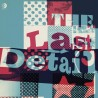 THE LAST DETAIL - The Last Detail LP