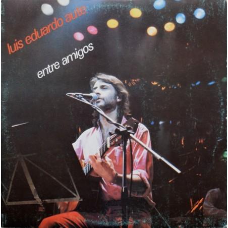 LUIS EDUARDO AUTE - Entre Amigos LP (Original)