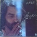 LUIS EDUARDO AUTE - Albanta LP