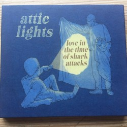ATTIC LIGHTS - Love In The Time Of Shark Attacks LP