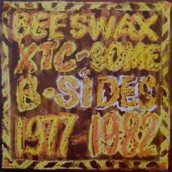 XTC - Beeswax - Some B-Sides 1977-1982 LP