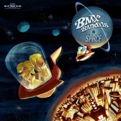 BMX BANDITS – In Space CD