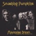 SMASHING PUMPKINS – Gish LPSMASHING PUMPKINS – Mayonaise Dream - Broadcast From Tower Records, July 1993 LP