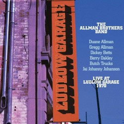 ALLMAN BROTHERS BAND - Live At Ludlow Garage 1970  LP