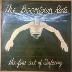 BOOMTOWN RATS - The Fine Art Of Surfacing LP (Original)