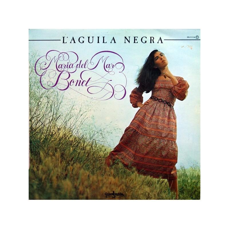 MARIA DEL MAR BONET - L'Aguila Negra LP