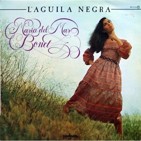 MARIA DEL MAR BONET - L'Aguila Negra LP (Original)