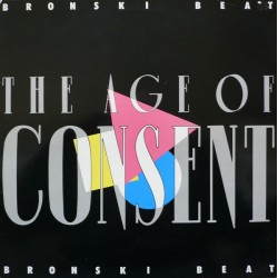 BRONSKI BEAT - The Age Of Consent LP