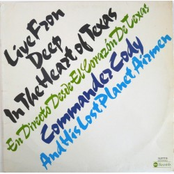 COMMANDER CODY & HIS LOST PLANET AIRMEN - Live From Deep In The Heart Of Texas LP