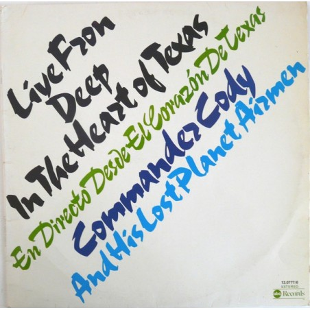 COMMANDER CODY & HIS LOST PLANET AIRMEN - Live From Deep In The Heart Of Texas LP (Original)
