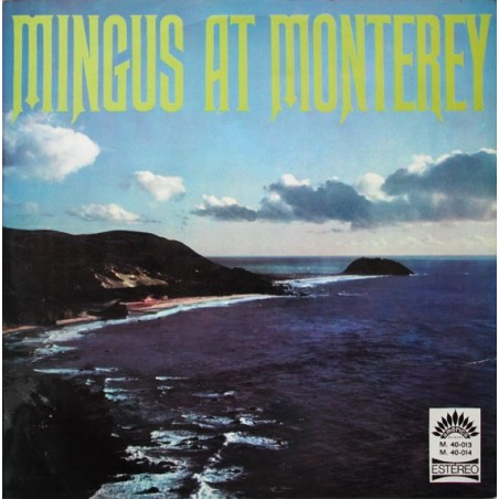 CHARLES MINGUS - Mingus At Monterey LP (Original)