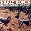 J.J. JOHNSON - KAI WINDING - BENNIE GREEN WITH SONNY ROLLINS, JOHN LEWIS, GERRY MULLIGAN, ART BLAKEY - Early Bones LP