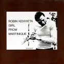 ROBIN KENYATTA - Girl From Martinique  LP