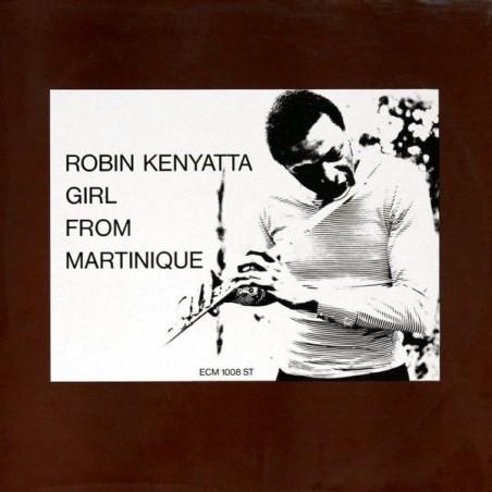 ROBIN KENYATTA - Girl From Martinique  LP (Original)