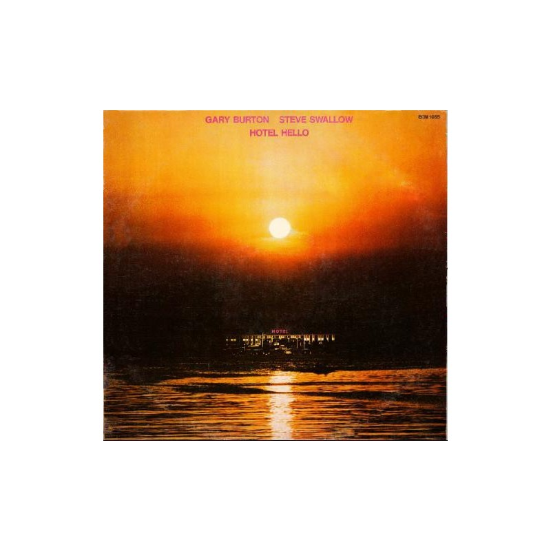 GARY BURTON & STEVE SWALLOW - Hotel Hello LP