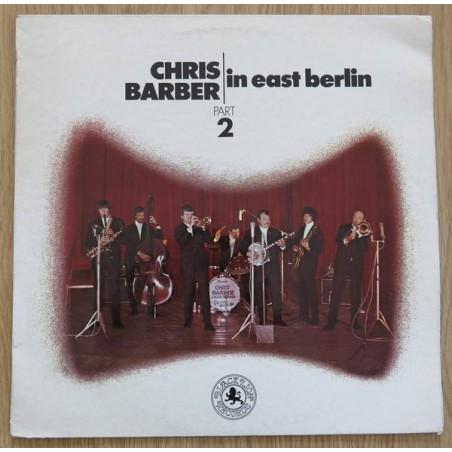 CHRIS BARBER -  In East Berlin - Part 2 LP (Original)