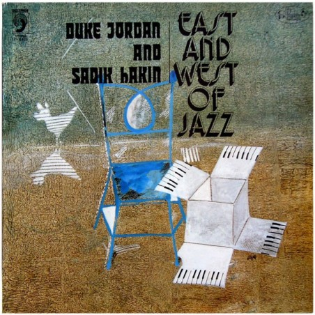 DUKE JORDAN & SADIK HAKIM - East And West Of Jazz LP (Original)