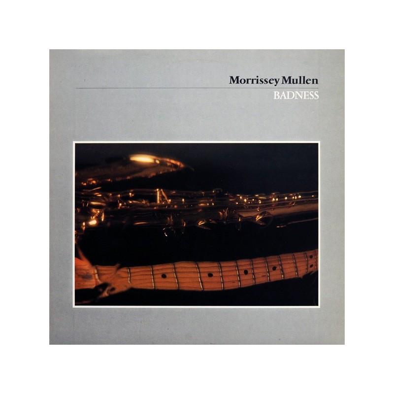 MORRISSEY MULLEN - Badness LP