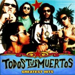 TODOS TUS MUERTOS - Greatest Hits CD
