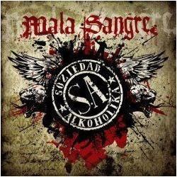 SOZIEDAD ALKOHOLIKA - Mala Sangre CD