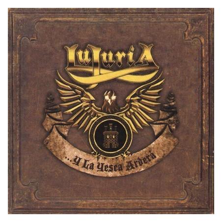 LUJURIA - Y La Yesca Arderá CD
