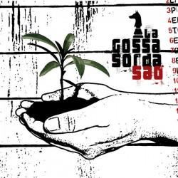 LA GOSSA SORDA - SAO CD