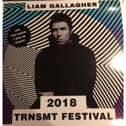 LIAM GALLAGHER - TRNSMT FESTIVAL 2018 LP