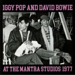 IGGY POP & DAVID BOWIE - At The Mantra Studios 1977 LP