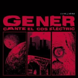 GENER - Cante El Cos Electric CD