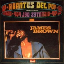 JAMES BROWN - Gigantes Del Pop Vol.4