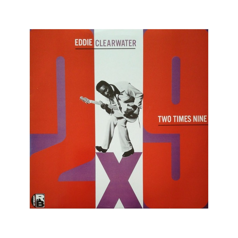 EDDY CLEARWATER - Two Times NIne