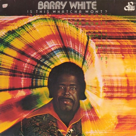 BARRY WHITE - Is This Whatcha Wont? LP (Original)