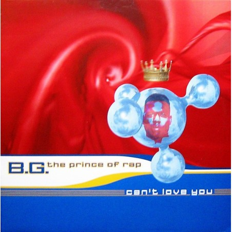 """B.G. THE PRINCE OF RAP - Can't Love You 12"""" (Original)"""